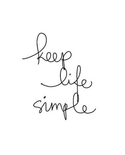 You love the simplicity