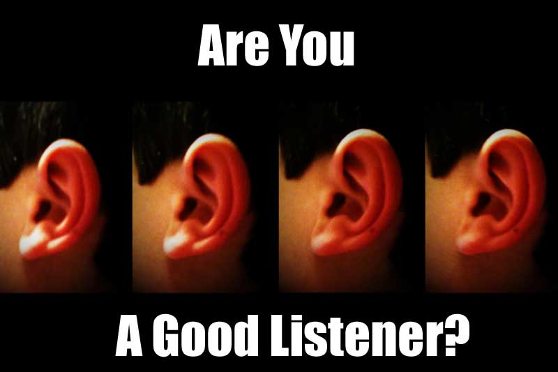 Are good listeners